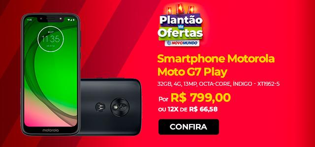 Plantão | Moto G7 Play
